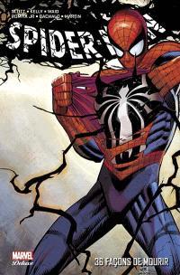 Spider-Man. Volume 3, 36 façons de mourir