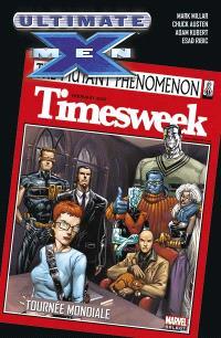 Ultimate X-Men. Volume 2, Tournée mondiale