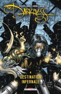 Darkness. Volume 4, Destination infernale