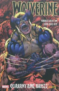Wolverine. Volume 2, Quarantaine brisée