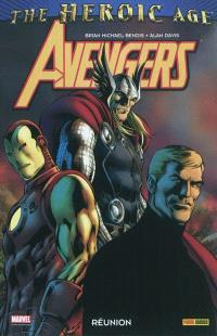 Avengers : Réunion : the heroic age