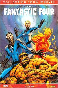 Fantastic Four. Volume 3, La fin