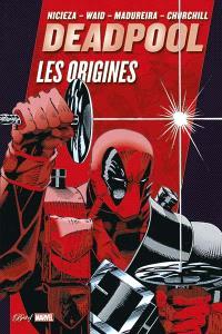 Deadpool : les origines
