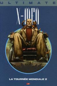Ultimate X-Men. Volume 10, La tournée mondiale 2
