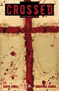 Crossed : terres maudites. Volume 7, La ligne rouge