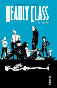 Deadly class. Volume 1, Reagan youth