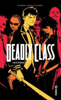 Deadly class. Volume 2, Kids of the black hole
