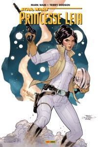 Princesse Leia. Volume 1, L'héritage d'Aldorande