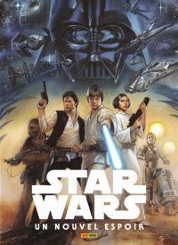Star Wars. Volume 1, Un nouvel espoir