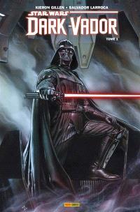 Dark Vador. Volume 1, Vador