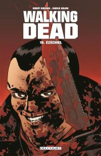 Walking dead. Volume 19, Ezéchiel