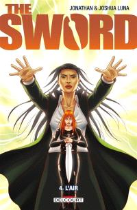 The sword. Volume 4, L'air