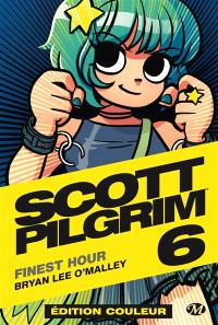 Scott Pilgrim. Volume 6, Finest hour
