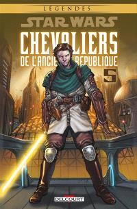 Star Wars : chevaliers de l'Ancienne République. Volume 5, Sans pitié !