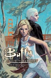 Buffy contre les vampires : saison 10. Volume 3, Quand l'amour vous met au défi