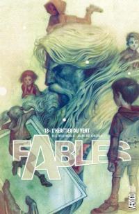 Fables. Volume 18, L'héritier du vent