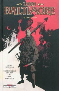 Lord Baltimore. Volume 1, Quarantaine