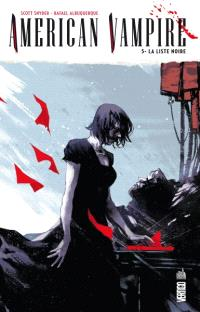American vampire. Volume 5, La liste noire