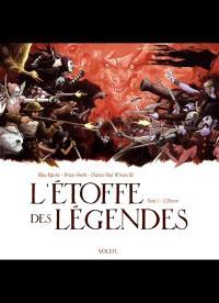 L'étoffe des légendes. Volume 1, L'obscur