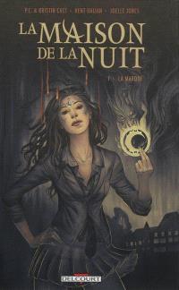 La maison de la nuit. Volume 1, La marque