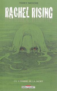 Rachel rising. Volume 1, L'ombre de la mort
