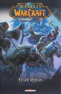 World of Warcraft : Dark Riders. Volume 2