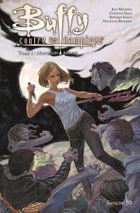Buffy contre les vampires : saison 10. Volume 1, Nouvelles règles