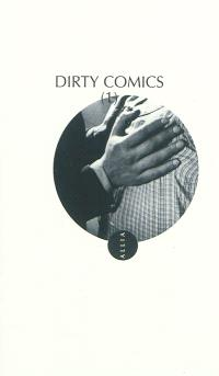 Dirty comics. Volume 1