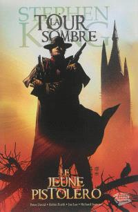 La tour sombre. Volume 1, Le jeune pistolero