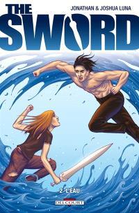 The sword. Volume 2, L'eau