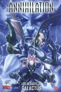 Annihilation. Volume 2, Les hérauts de Galactus