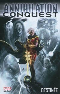 Annihilation : conquest. Volume 1, Destinée