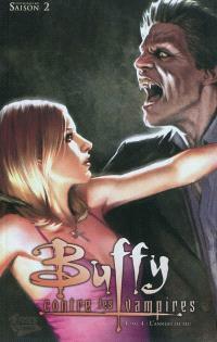 Buffy contre les vampires. Volume 4, L'anneau de feu : l'intégrale BD saison 2