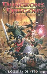 Dungeons & dragons. Volume 1, Le fléau des ombres
