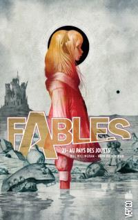 Fables. Volume 21, Au pays des jouets