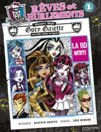 Monster High : rêves et hurlements. Volume 1