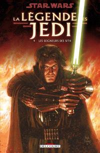 Star Wars : la légende des Jedi. Volume 4, Les seigneurs des Sith