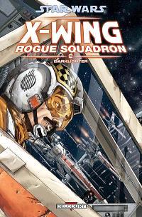 Star Wars : X-Wing, Rogue squadron. Volume 2, Darklighter