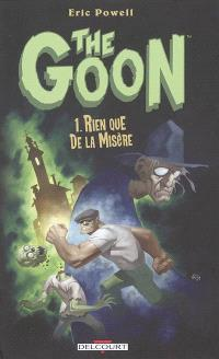 The Goon. Volume 1, Rien que de la misère