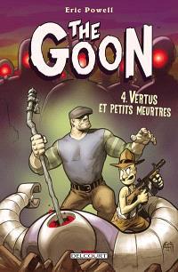 The Goon. Volume 4, Vertus et petits meurtres