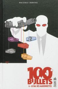 100 bullets. Volume 6, Le bal des marionnettes