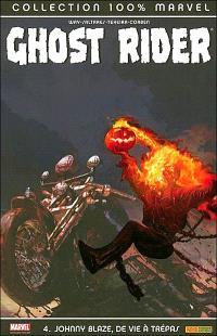 Ghost Rider. Volume 4, Johnny Blaze, de vie à trépas
