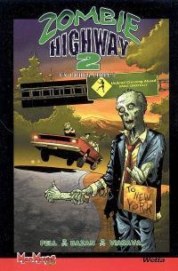 Zombie highway. Volume 2, En roues libres