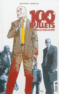 100 bullets. Volume 5, 100 balles pour un privé