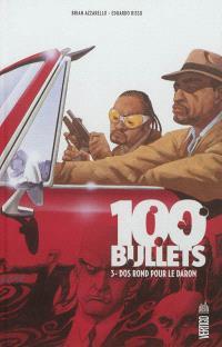 100 bullets. Volume 3, Dos rond pour le daron