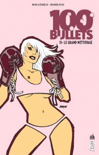 100 bullets. Volume 13, Le grand nettoyage