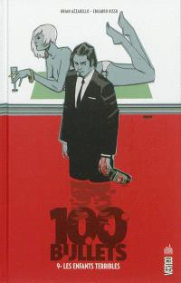 100 bullets. Volume 9, Les enfants terribles