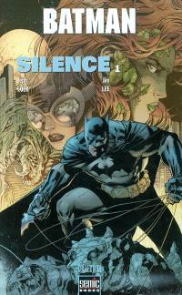 Batman : silence. Volume 1, Silence