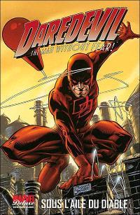 Daredevil : the man without fear !. Volume 1, Sous l'aile du diable