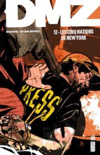 DMZ. Volume 12, Les cinq nations de New York